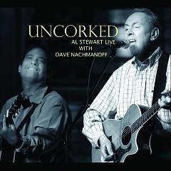 Uncorked - Al Stewart