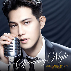 SPARKLING NIGHT (Japanese) - Lee Jong Hyun