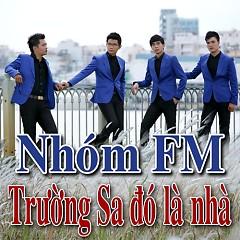 Album Trường Sa Đó Là Nhà - FM