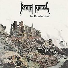 The Ultra-Violence (Mix) - Death Angel