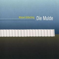 Die Mulde - Manuel Gottsching