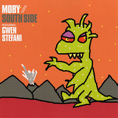 South Side (Single) - Moby,Gwen Stefani