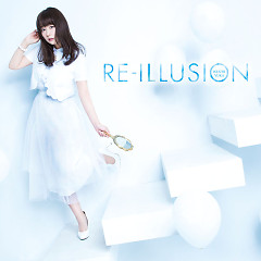 RE-ILLUSION - Iguchi Yuka