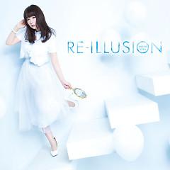 RE-ILLUSION - Iguchi Yuka
