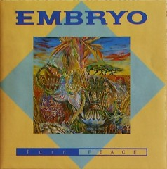 Turn Peace - Embryo
