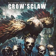 Blackened Fangs And Bloody Claws - Crow'sclaw