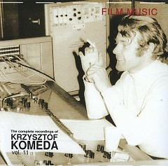The Complete Recordings Of Krzysztof Komeda Vol. 11 (CD1)