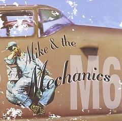 M6 - Mike & The Mechanics