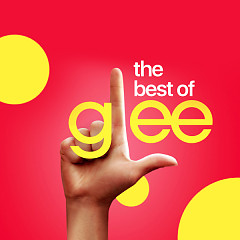 The Best Of Glee - The Glee Cast