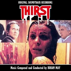 Thirst OST - Brian May