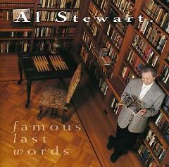 Famous Last Words - Al Stewart