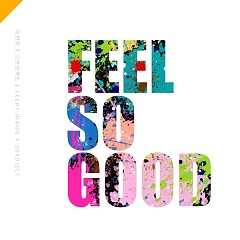 Feel So Good - Lee Hyun Woo,O Broject