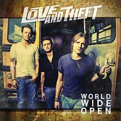 World Wide Open - Love and Theft