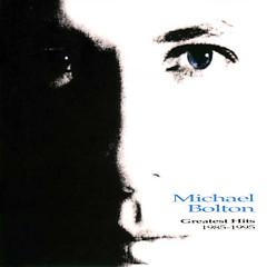 Michael Bolton - Greatest Hits