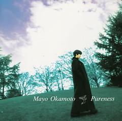 Pureness - Okamoto Mayo