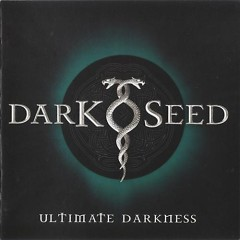 Ultimate Darkness (CD1) - Darkseed