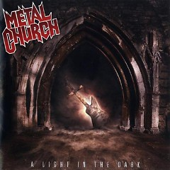 A Light In The Dark - Metal Church
