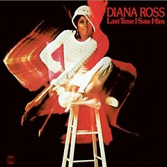 Last Time I Saw Him (Limited Expanded Edition) (CD3) - Diana Ross