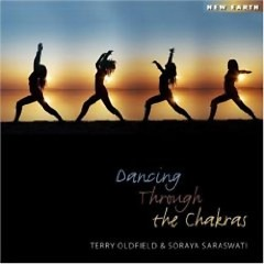 Dancing Through the Chakras - Terry Oldfield