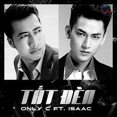 Tắt Đèn (Single) - OnlyC,Isaac (365 Daband)