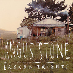 Broken Brights - Angus Stone