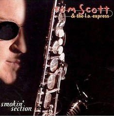 Smokin' Section - Tom Scott