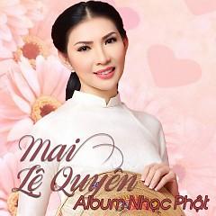 Album Nhạc Phật - Mai Lệ Quyên