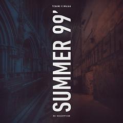 Summer 99 (Single) - Tchami, Malaa