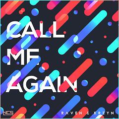 Call Me Again (Single) - Raven, Kreyn