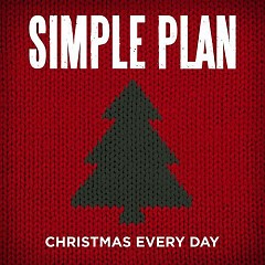 Christmas Every Day (Single) - Simple Plan