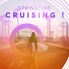 Springtime Cruising ! - Various Artists
