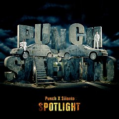 SPOTLIGHT - Punch,Silento
