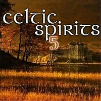 Celtic Spirits Vol. 5 (CD2)