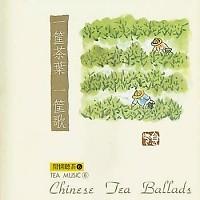 Chinese Tea Ballads