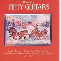 Christmas With The Fifty Guitars