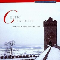 Celtic Season 2: A Windham Hill Collection