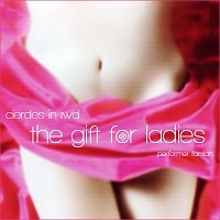 Cierdes In IWD The Gift For Ladies (CD2)