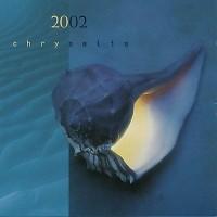 Chrysalis - 2002