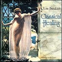 Classical Healing - Tom Barabas
