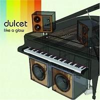 Dulcet Like A Glow