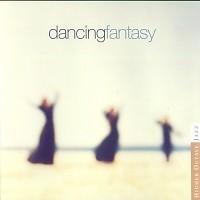 Dancing Fantasy - Dancing Fantasy