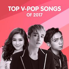 Album Nhạc Việt Hay Nhất 2017 - Various Artists