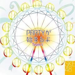 Team S 1st Stage -PARTY ga Hajimaru yo-