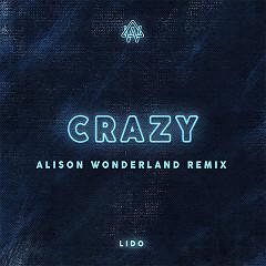 Crazy (Alison Wonderland Remix) (Single)