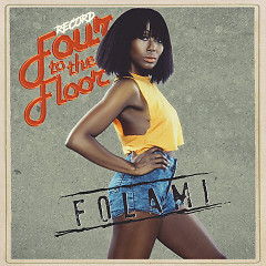 Four To The Floor (Single) - Folami
