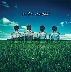 Tsuyoku Hakanaku / Belief ~Haru wo Matsu Kimi he~ - flumpool