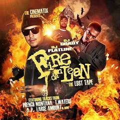 Fire On Da Lean