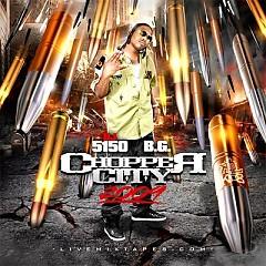 Chopper City 2009 (CD1) - B.G.