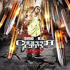 Chopper City 2009 (CD2) - B.G.