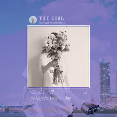 The Girl (Single) - Andy Working Holiday